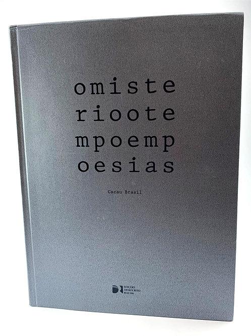 MISTERIOTEMPOEMPOESIAS-Livro de Poesia e Obras de Arte