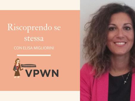 Ai tempi del Coronavirus, storie di passione ed empatia: riscoprendo se stessa con Elisa Migliorini