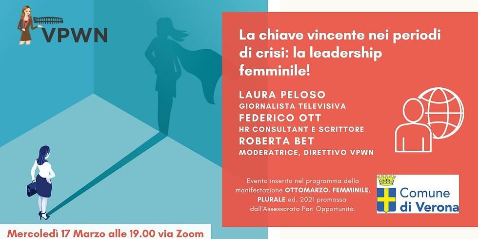 La chiave vincente nei periodi di crisi: la leadership femminile!