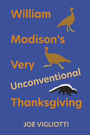 William Madison's Very Unconventional Thanksgiving