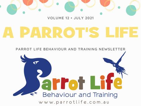 Parrot Life Newsletter July 2021