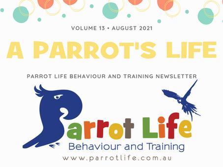 Parrot Life Newsletter AUGUST 2021