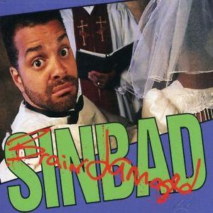 Sinbad - Brain Damaged