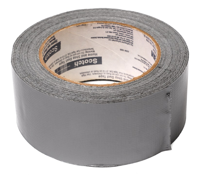 7. Duct Tape Does Not Solve Problems