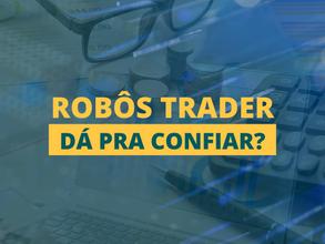 Robôs trader funcionam?