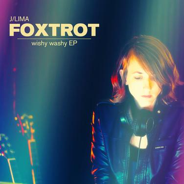wishy washy EP by J Lima Foxtrot