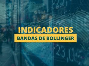 Indicadores: Bandas de Bollinger