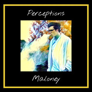 Perceptions EP by Maloney