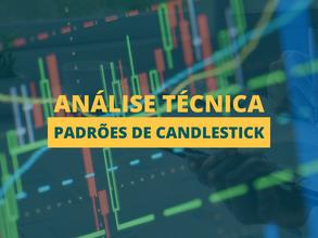 Análise Técnica: Padrões de Candlestick