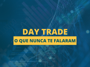 Day trade é furada?