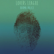 Karma Police (cover) by Lovers League