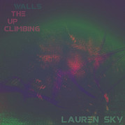 Climbing Up The Walls (cover) by Lauren Sky