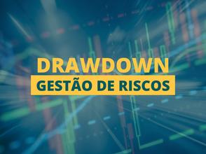 O que é Drawdown de um robô e pra que ele serve?