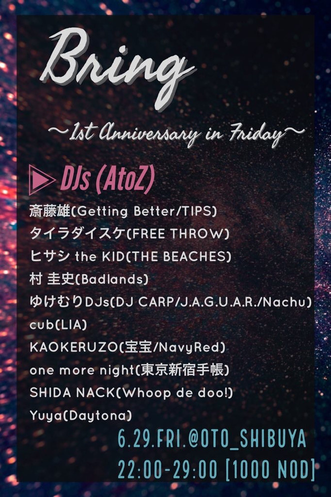 6/29 Bring -1st Anniversary in Friday-