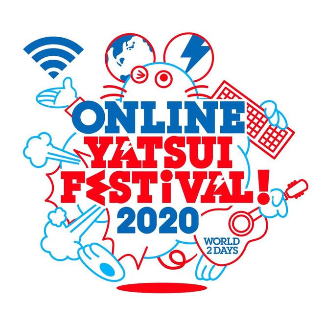 6/20.21 Online YATSUI FESTIVAL! 2020
