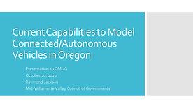 Current C/AV Modeling Capabilities in Oregon