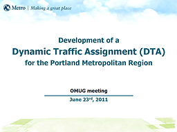 Dynamic Traffic Assignment for Metro