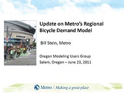 Update on Metro Regional Bicycle Demand Model