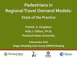 Pedestrians in Regional Travel Demand Models