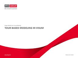 VISUM Tour Based Modeling