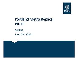 Portland Metro Replica Pilot Project Update