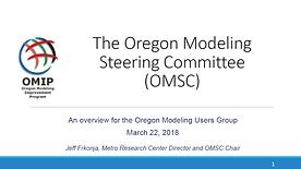 Oregon Modeling Steering Committee Overview