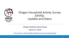 Oregon Household Activity Survey:  Updates and Status