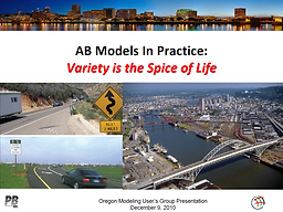 Activity Based Models in Practice