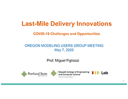 Last Mile Delivery Innovations:  COVID 19 Challenges and Opportunities