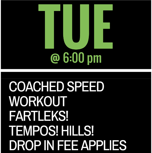 Tuesday Speed Workout Year Pass