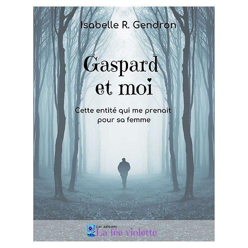 Gaspard et moi