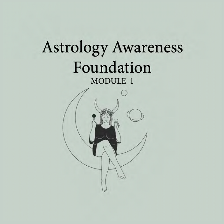 Astrology Awareness Foundation - Module 1 Course