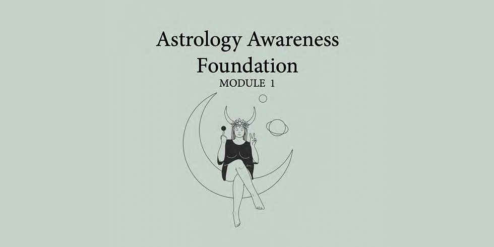Astrology Awareness Foundation - Module 1 Course