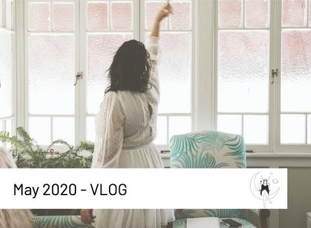 May 2020- VLOG
