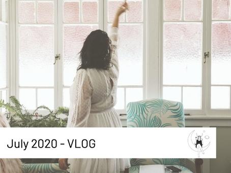 July 2020- VLOG