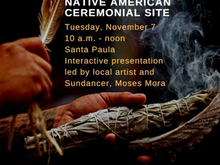 * Sold Out * Native American Ceremonial Site Experience - Santa Paula