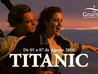TITANIC no Cine Gourmet de agosto. Embarque nesta deliciosa aventura!