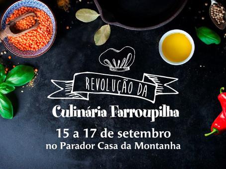 Vem aí: Revolução da Culinária Farroupilha!!