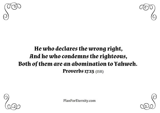 Justifying the wicked and condemning the just
