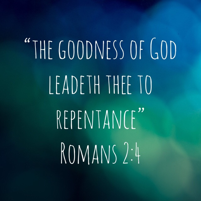 God's goodness leads to repentance