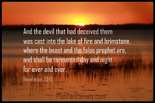 Satan will be cast into the lake of fire