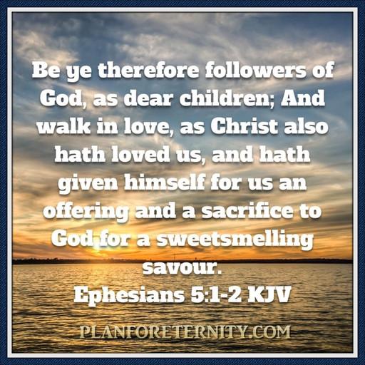 Walk in love as Christ did