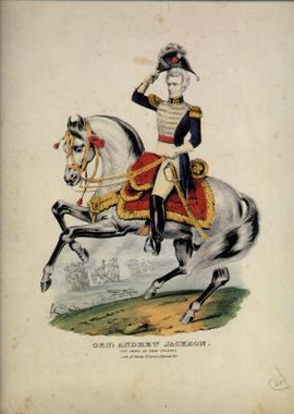 GEN. ANDREW JACKSON - THE HERO OF NEW ORLEANS
