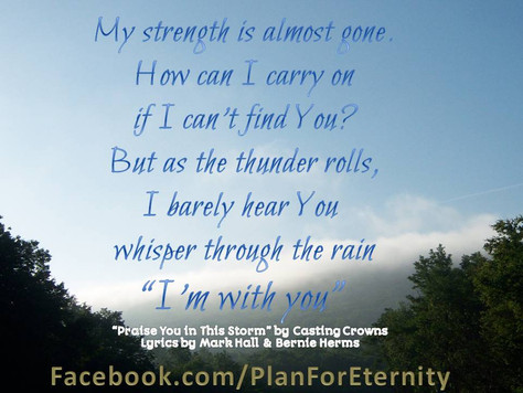 *Praise you in this Storm* by Casting Crowns