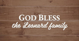 God bless the Leonard family