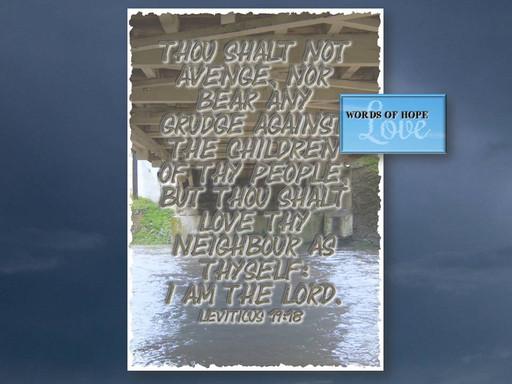 Love, not vengeance