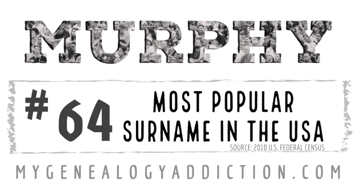 Murphy, ranked 64th among the most common surnames in the USA