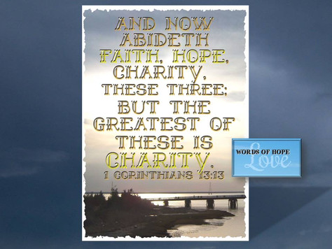 The greatest of these is charity (love)