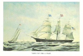CLIPPER SHIP HOVE TO FOR A PILOT