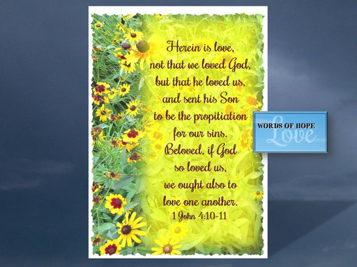 God loves us and send the propitiation for our sins
